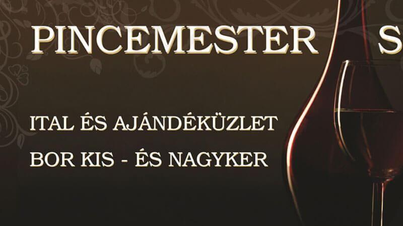 Pincemester-Sörvár Bornagyker Ital- és Ajándéküzlet